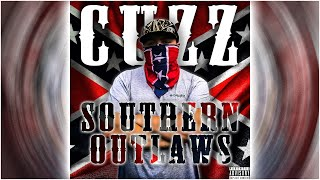 """Cuzz - """"Southern Outlaws"""" (Official Audio) (Country rap/Hick hop)"""