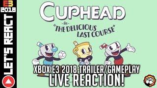 Highlight: Let's React: Cuphead DLC - Xbox E3 Trailer (Live Reactions)