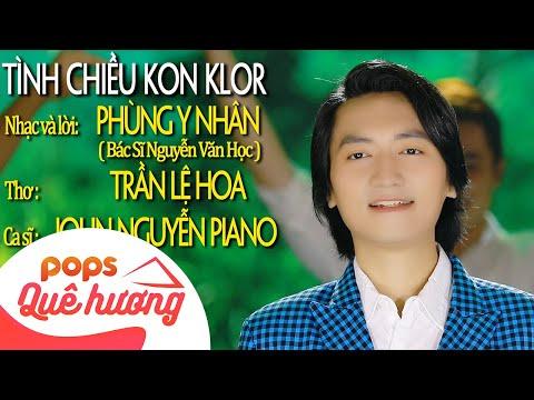 Tình Chiều Kon Klor | John Nguyễn Piano