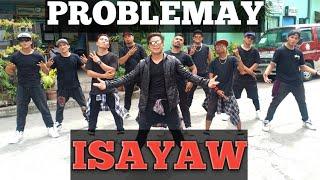 PROBLEMA'Y ISAYAW | OPM [Remix] Dancefitness | by Teambaklosh