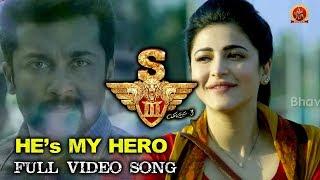 S3 (Yamudu 3) Full Video Songs - He's My Hero Full Video Song - Surya, Anushka, Shruthi Hassan