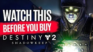 Watch This Before You Buy Destiny 2: Shadowkeep