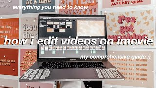 HOW TO EDIT ON IMOVIE LIKE A PRO