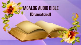 (01) The Holy Bible: MATTHEW Chapter 1 - 28 (Tagalog Audio)