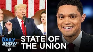 Trump's 2020 State of the Union   The Daily Show