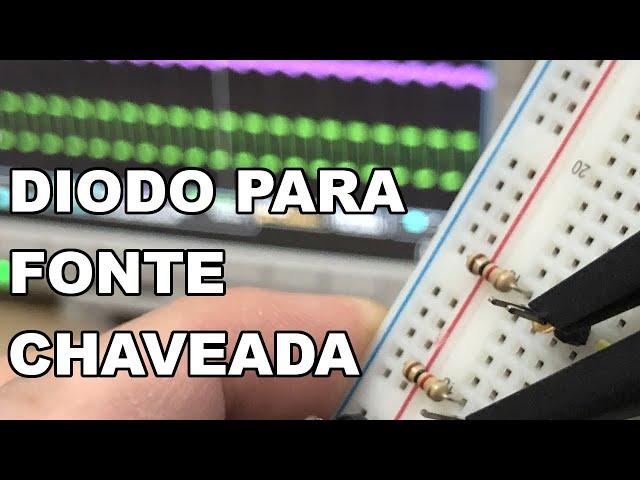 DICA DE DIODO RÁPIDO PARA FONTE CHAVEADA
