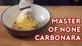 Binging with Babish: Master of None Carbonara
