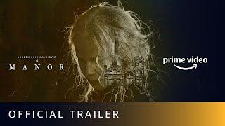 The Manor Amazon Prime Tv (Horror Movie) Video HD