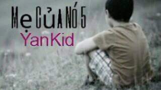Mẹ Của Nó 5 | ( Đời Của Nó 2 ) - YanKid
