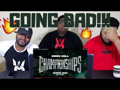 Meek Mill - Going Bad feat. Drake [Official Audio] - REACTION!!