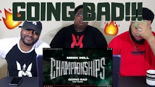 meek-mill-going-bad-feat-drake-official-audio-reaction.jpg