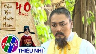 Cậu bé nước Nam - Tập 40 FULL