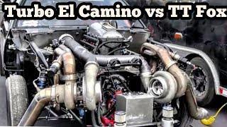 "Turbo El Camino ""War Machine"" vs Twin Turbo Fox at Bounty Hunters No Prep"