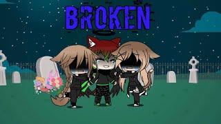 Broken [GLMV]