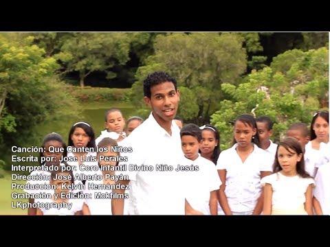 Que Canten Los Niños - José Alberto Payán - Ministerio Niños de Jesus - Vídeo Oficial HD