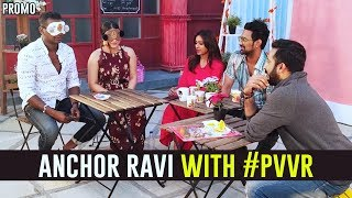Anchor Ravi interview with Rahul, Punarnavi, Varun and Vit..
