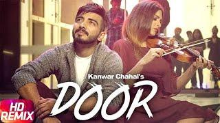 Door Remix – Kanwar Chahal – Himanshi Khurana