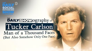 Who Is Tucker Carlson? | The Daily Social Distancing Show