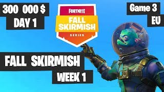 Fortnite Fall Skirmish Week 1 Day 1 Game 3 EU Highlights