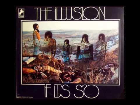 The Illusion - IF IT'S SO - Full Album