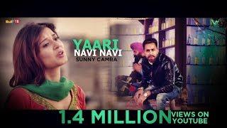 Yaari Navi Navi – Sunny Camra