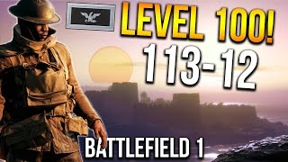 BATTLEFIELD 1 MY LEVEL 100 GAME! 113 KILLS | BF1 Scout Gameplay