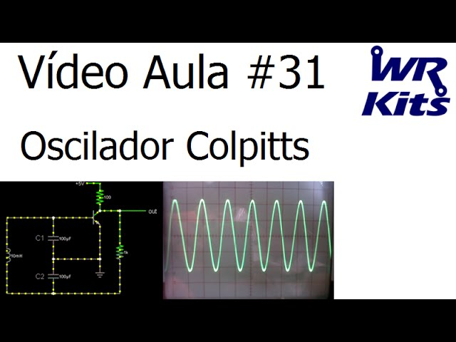 OSCILADOR COLPITTS | Vídeo Aula #31