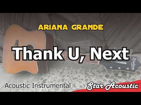Ariana Grande - Thank U, Next (slow/chill version) - Acoustic Karaoke With Lyrics