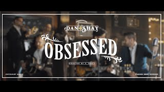 Dan + Shay - Obsessed (Instant Grat Video)