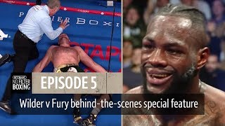 No Filter Boxing episode five   Wilder v Fury fight night