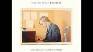 Warren Zevon - I Was In the House When the House Burned Down