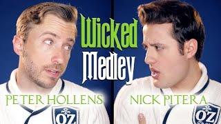Wicked Medley - Peter Hollens & Nick Pitera