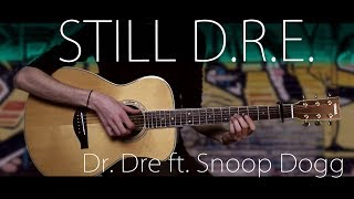 Dr. Dre - Still D.R.E. (ft. Snoop Dogg) [Fingerstyle Cover]