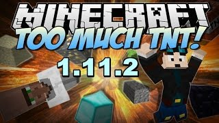 Top1mc - Too Much TNT Mod 1.11.2 - Minecraft Installation & Review