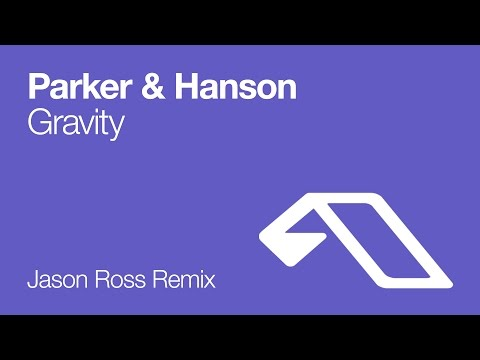 Baixar Parker & Hanson - Gravity (Jason Ross Remix)