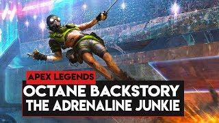 Apex Legends: BACKSTORY Of OCTANE! OCTANE The Adrenaline Junkie Daredevil!