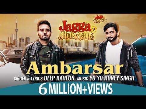 AMBARSAR LYRICS - Yo Yo Honey Singh | Deep Kahlon | Daljeet Kalsi | Jagga Jiunda E