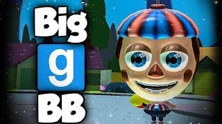 BIG BB!| Garry's Mod