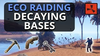 ECO-RAIDING Decaying Bases!! Rust Solo Survival Gameplay
