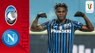 Atalanta 3-1 Napoli | Pessina Sends Atalanta to the Final! | Coppa Italia 2020/21