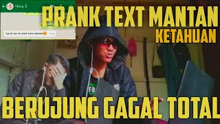 PRANK TEXT !! MANTAN pake lirik lagu Mantan Terindah - Raisa #Ketahuan Auto FAILED ~ Dede nursidiq
