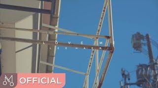 "[MV] 이해리 ""Love Me"" - Love Me (feat. JUN of U-KISS)"