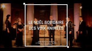 """video """"LE NOËL SOLIDAIRE"""" DES VOIX ANIMÉES"""