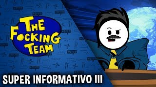 The Focking Team - SUPER INFORMATIVO III