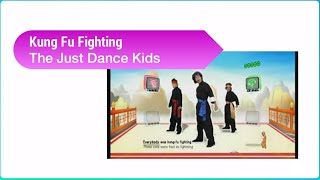 Kung Fu Fighting by The Just Dance Kids