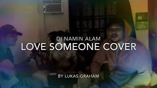 Love Someone ( Cover ) by Lukas Graham
