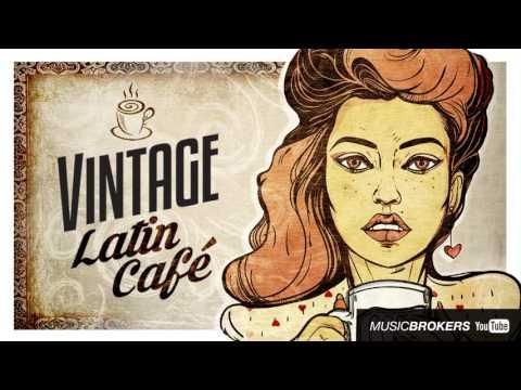 Vintage Latin Café - Full Album - New!