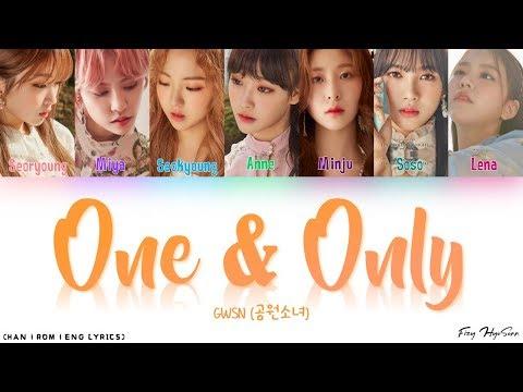 GWSN (공원소녀) - One & Only (Color Coded Han|Rom|Eng Lyrics/가사)