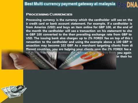 Best multi currency payment gateway at malaysia