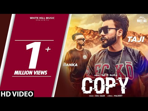 Copy (Full Song) Taji feat Banka